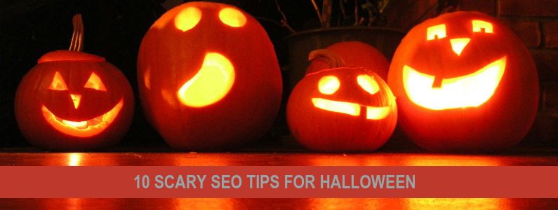 10 Scary SEO Tips for Halloween