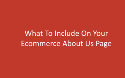 What To Include On Your Ecommerce About Us Page