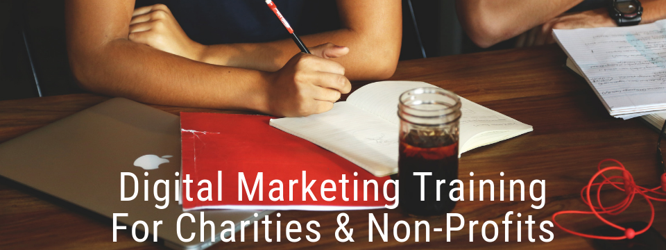 Digital marketing training for charities & non-profits