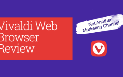 Vivaldi Web Browser Review. Is This The Best Browser For Marketing Folk?